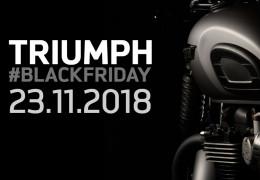 TRIUMPH BLACK FRIDAY 2018